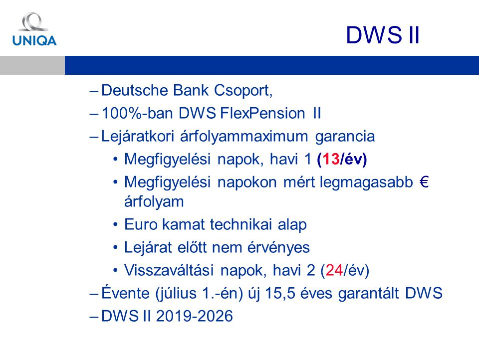 DWS II Deutsche Bank Csoport, 100%-ban DWS FlexPension II