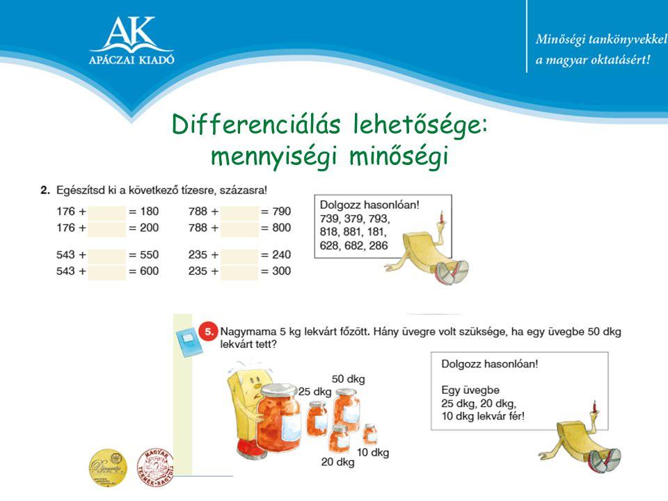 Differenciálás lehetősége: mennyiségi minőségi