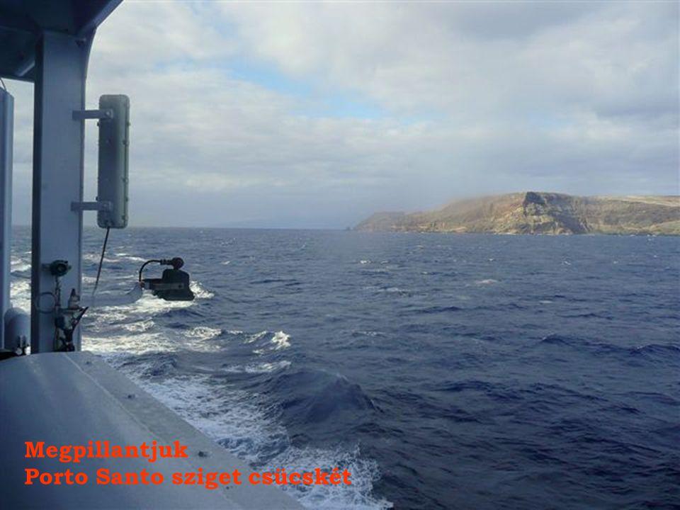 Megpillantjuk Porto Santo sziget csücskét