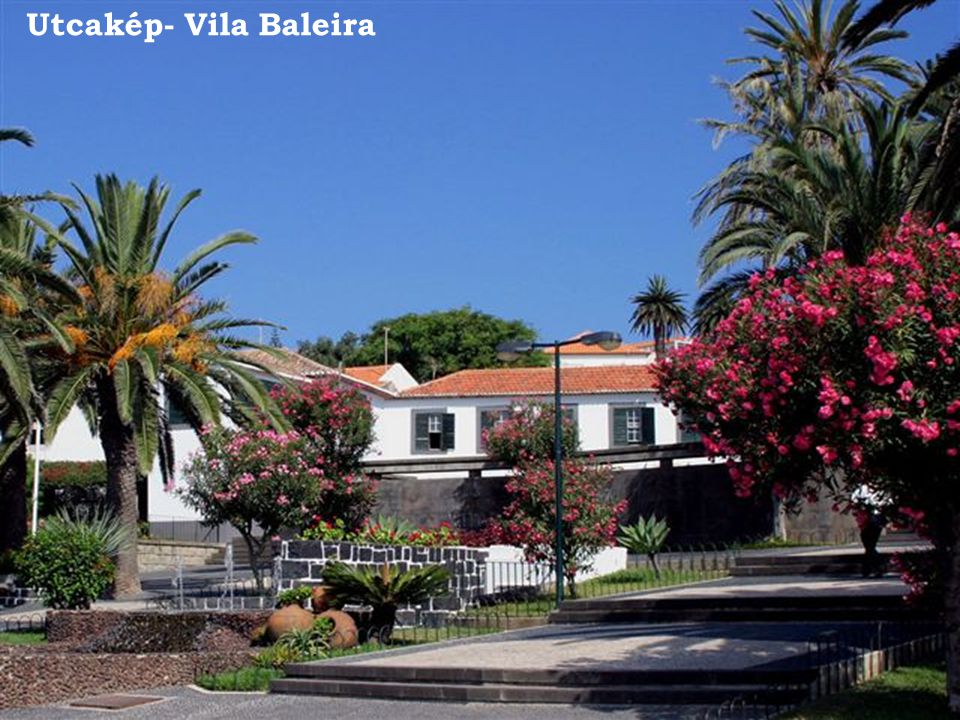 Utcakép- Vila Baleira