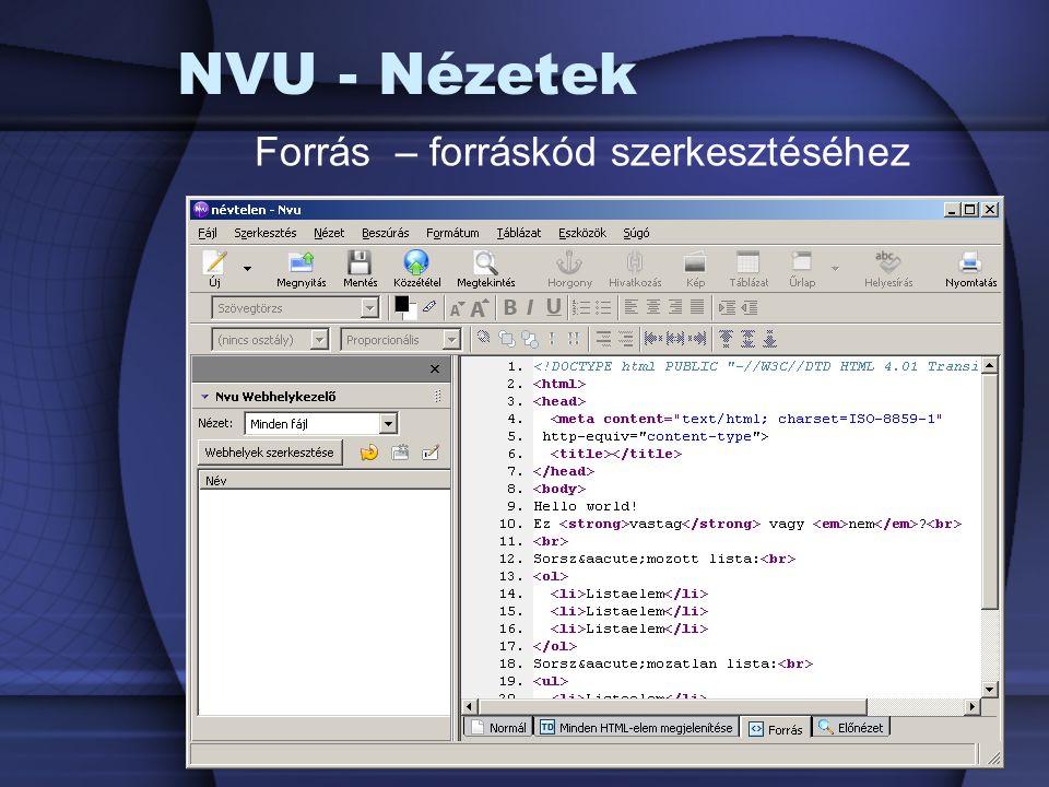 NVU - Nézetek Forrás – forráskód szerkesztéséhez