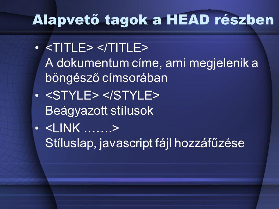 Alapvető tagok a HEAD részben