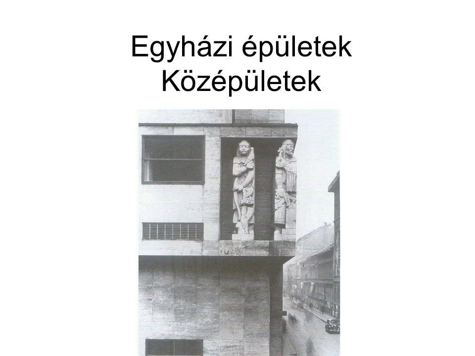 Egyházi épületek Középületek