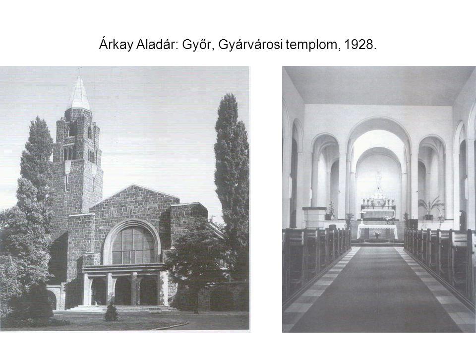 Árkay Aladár: Győr, Gyárvárosi templom, 1928.