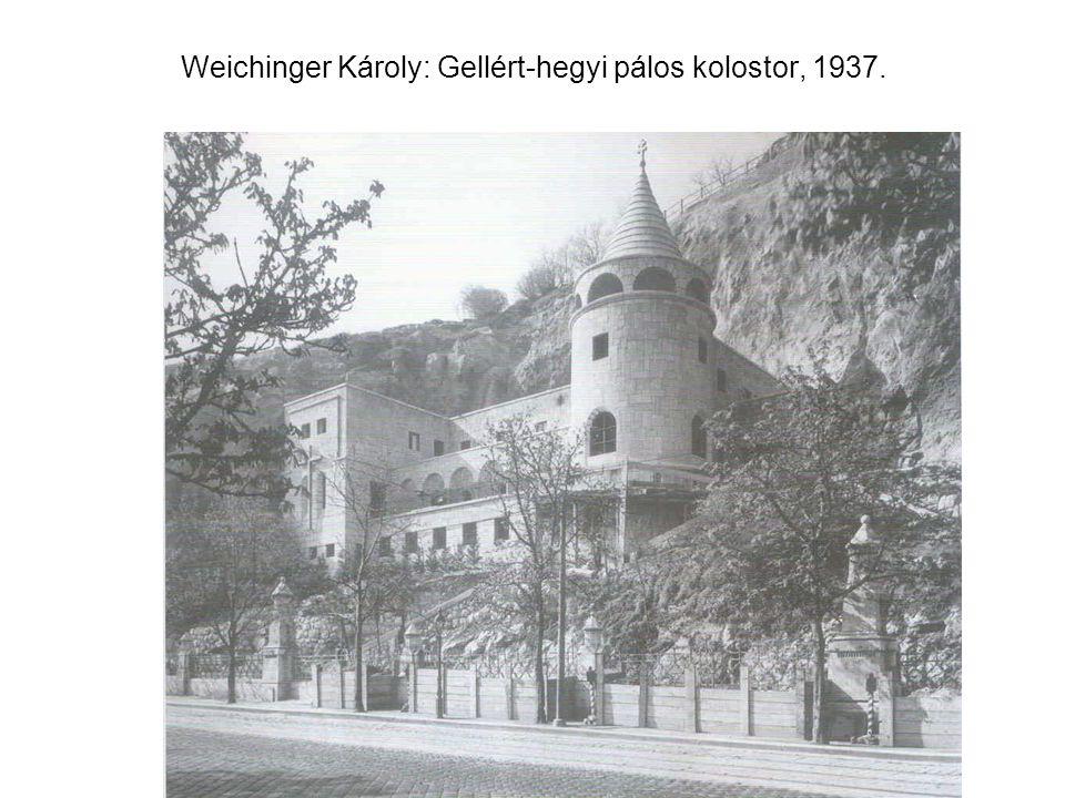Weichinger Károly: Gellért-hegyi pálos kolostor, 1937.
