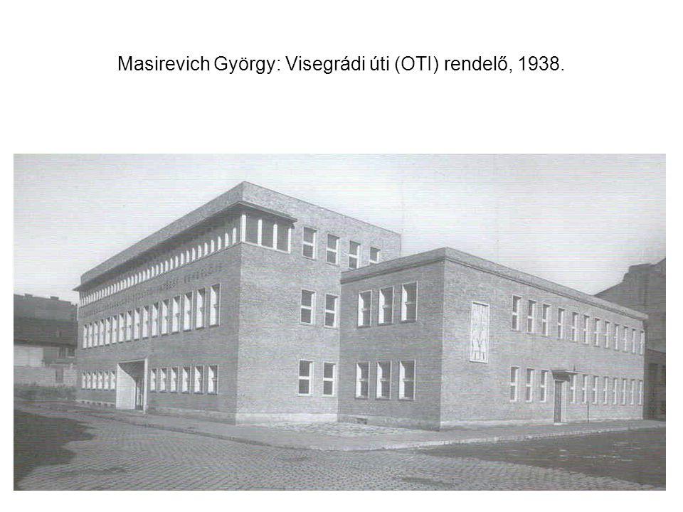 Masirevich György: Visegrádi úti (OTI) rendelő, 1938.