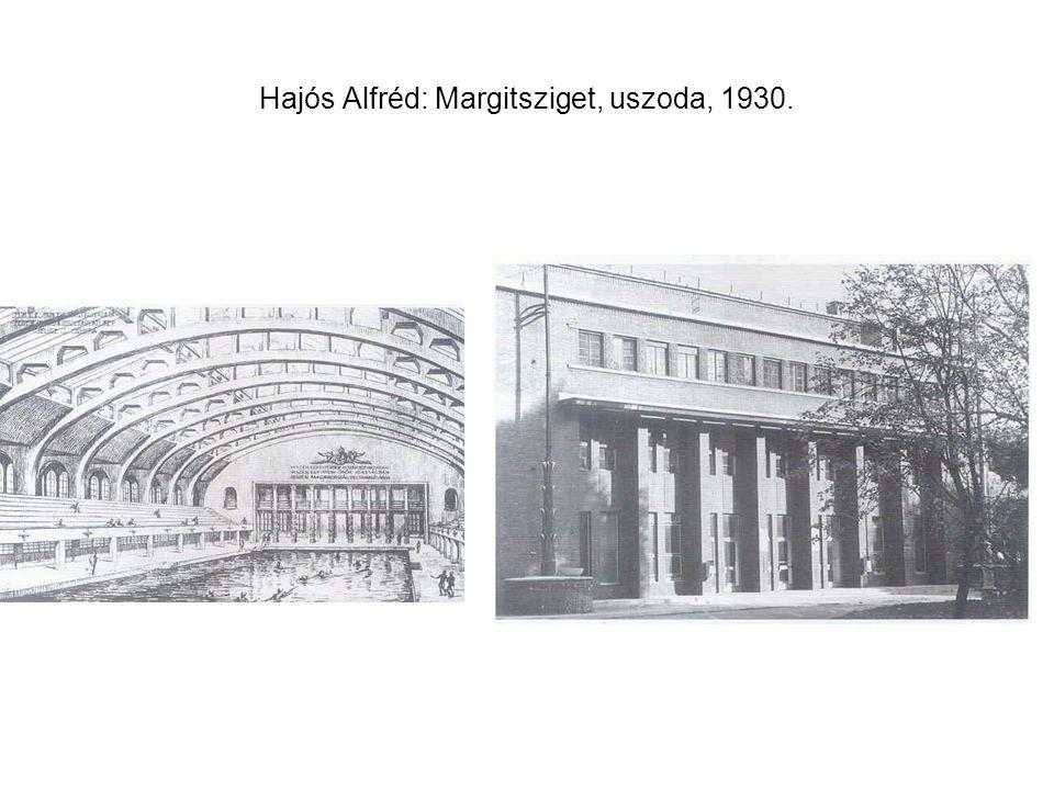 Hajós Alfréd: Margitsziget, uszoda, 1930.