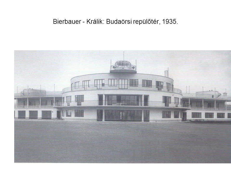 Bierbauer - Králik: Budaörsi repülőtér, 1935.