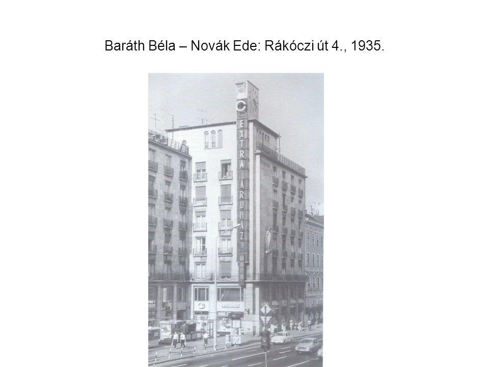 Baráth Béla – Novák Ede: Rákóczi út 4., 1935.