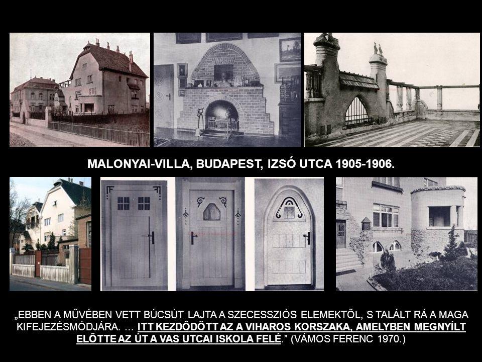 MALONYAI-VILLA, BUDAPEST, IZSÓ UTCA 1905-1906.