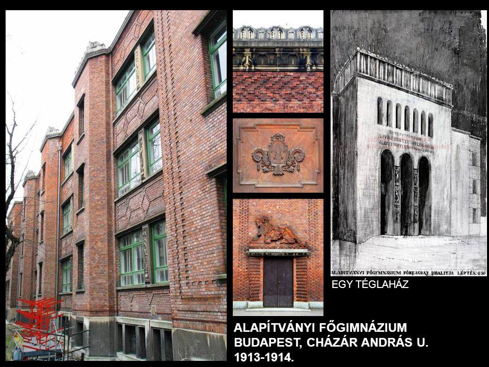 ALAPÍTVÁNYI FŐGIMNÁZIUM BUDAPEST, CHÁZÁR ANDRÁS U. 1913-1914.