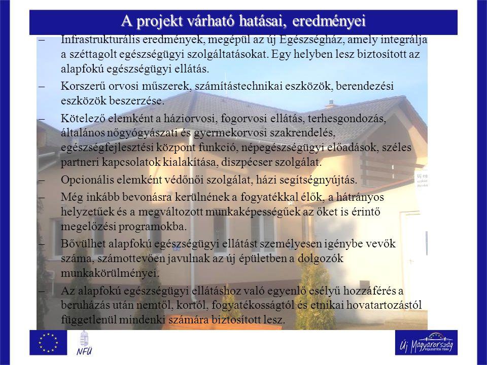 A projekt várható hatásai, eredményei