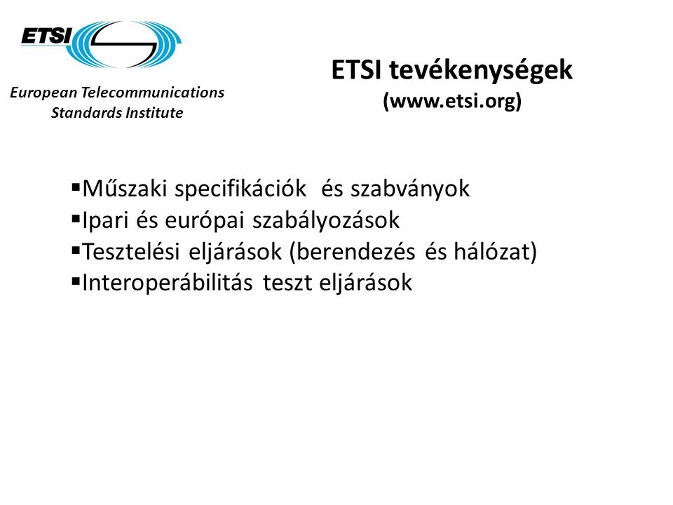 European Telecommunications Standards Institute