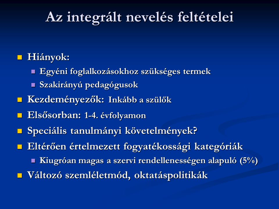 Az integrált nevelés feltételei