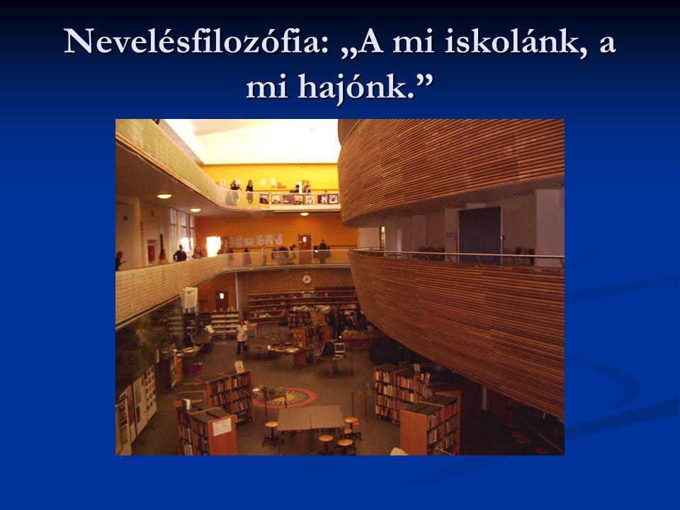 """Nevelésfilozófia: """"A mi iskolánk, a mi hajónk."""