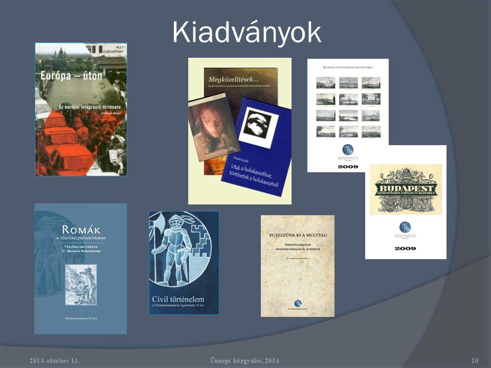 Kiadványok 2014. október 11. Ünnepi közgyűlés, 2014.