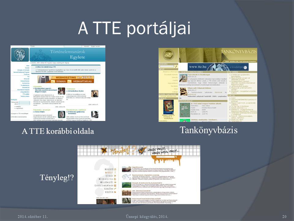 A TTE portáljai Tankönyvbázis A TTE korábbi oldala Tényleg!