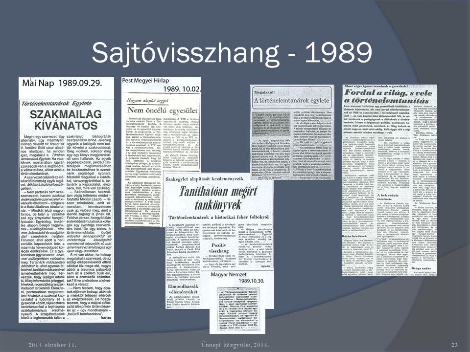 Sajtóvisszhang - 1989 2014. október 11. Ünnepi közgyűlés, 2014.
