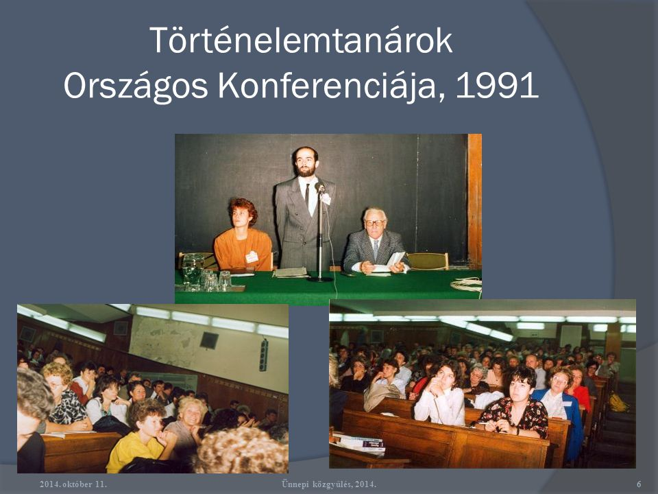 Történelemtanárok Országos Konferenciája, 1991