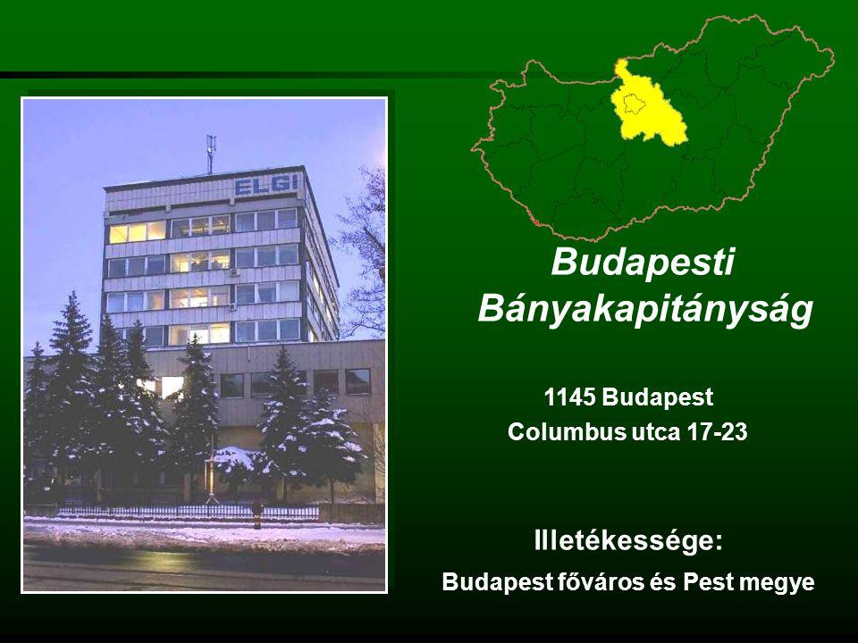 Budapesti Bányakapitányság Budapest főváros és Pest megye