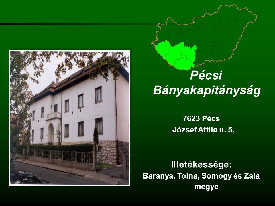 Pécsi Bányakapitányság Baranya, Tolna, Somogy és Zala megye