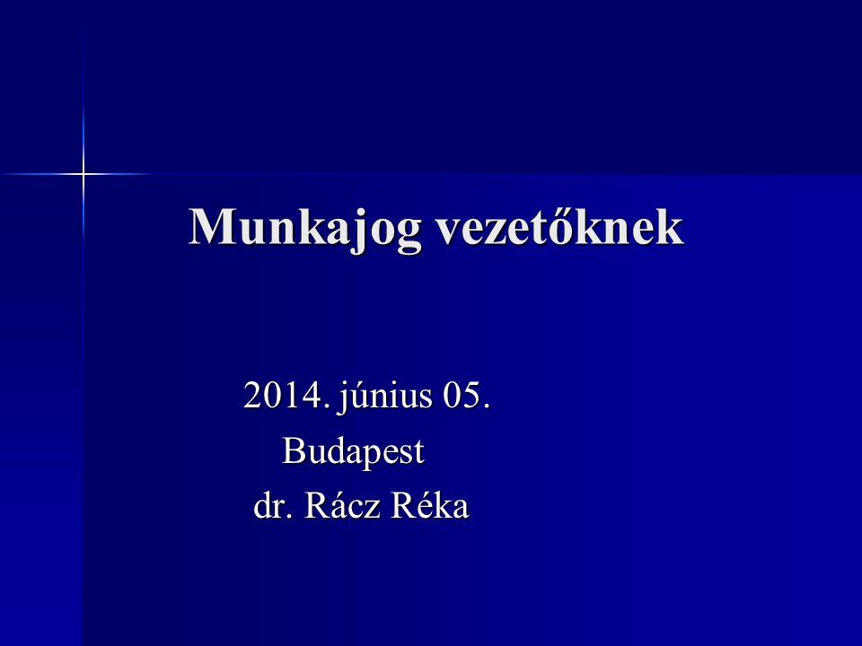 2014. június 05. Budapest dr. Rácz Réka