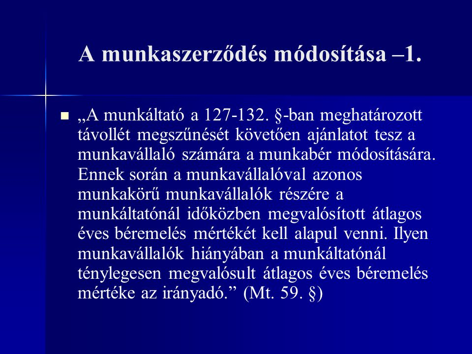 A munkaszerződés módosítása –1.