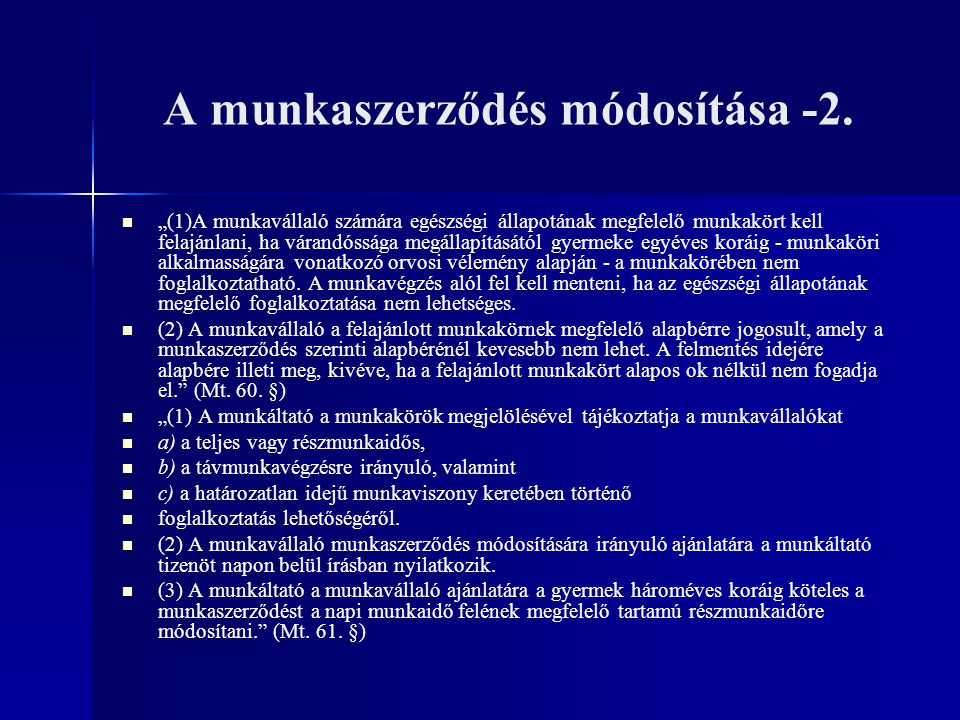 A munkaszerződés módosítása -2.