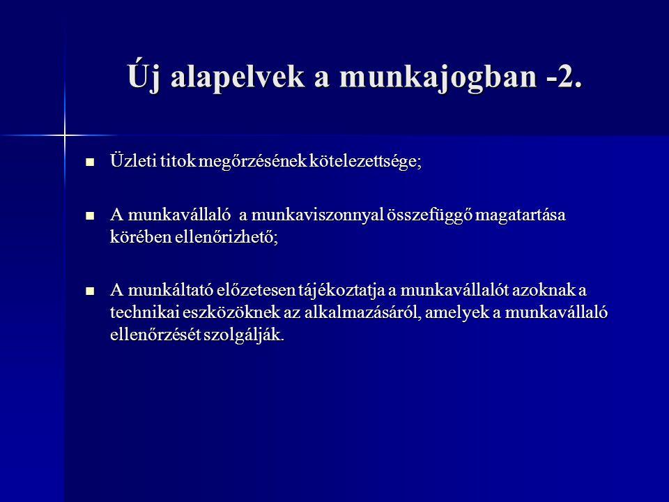 Új alapelvek a munkajogban -2.