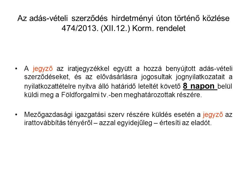 Az adás-vételi szerződés hirdetményi úton történő közlése 474/2013