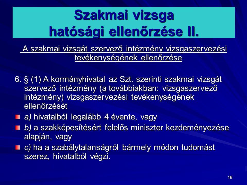 Szakmai vizsga hatósági ellenőrzése II.