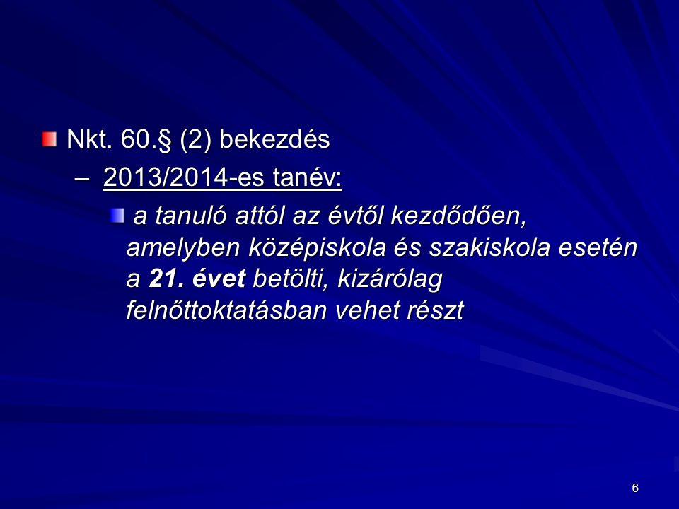 Nkt. 60.§ (2) bekezdés 2013/2014-es tanév: