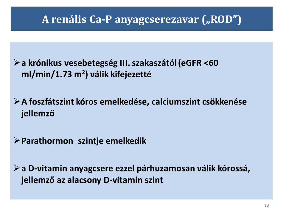 """A renális Ca-P anyagcserezavar (""""ROD )"""