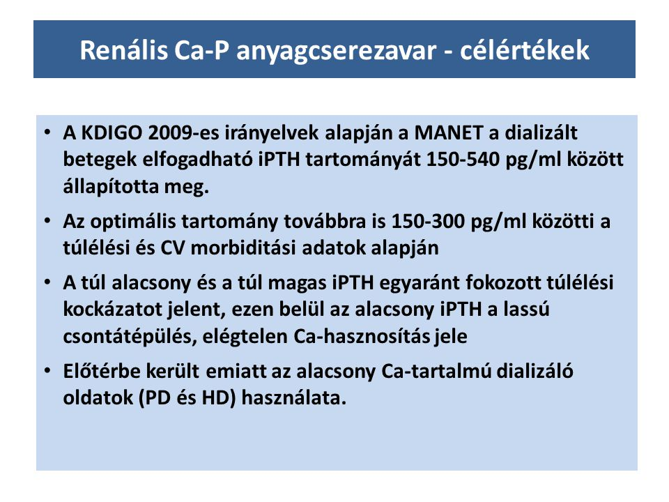 Renális Ca-P anyagcserezavar - célértékek