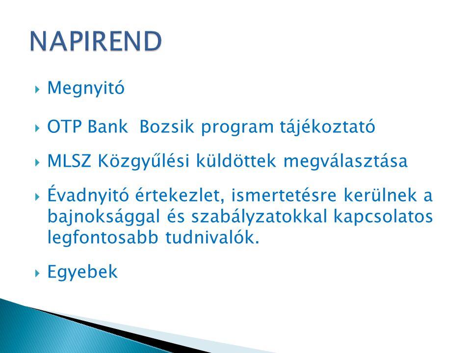 NAPIREND Megnyitó OTP Bank Bozsik program tájékoztató
