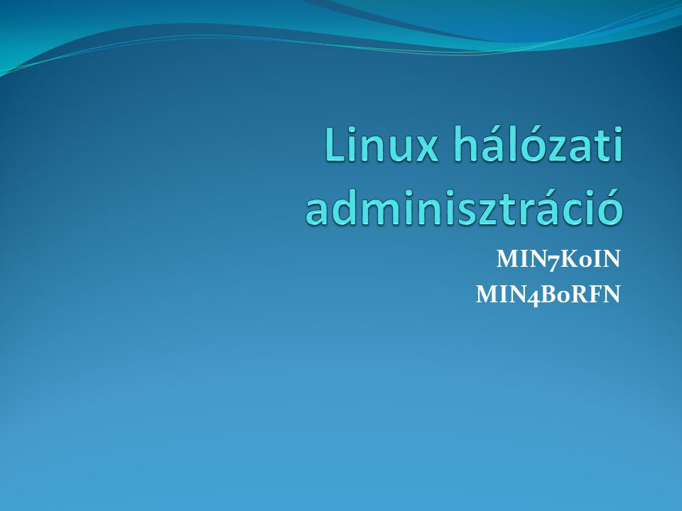 Linux hálózati adminisztráció