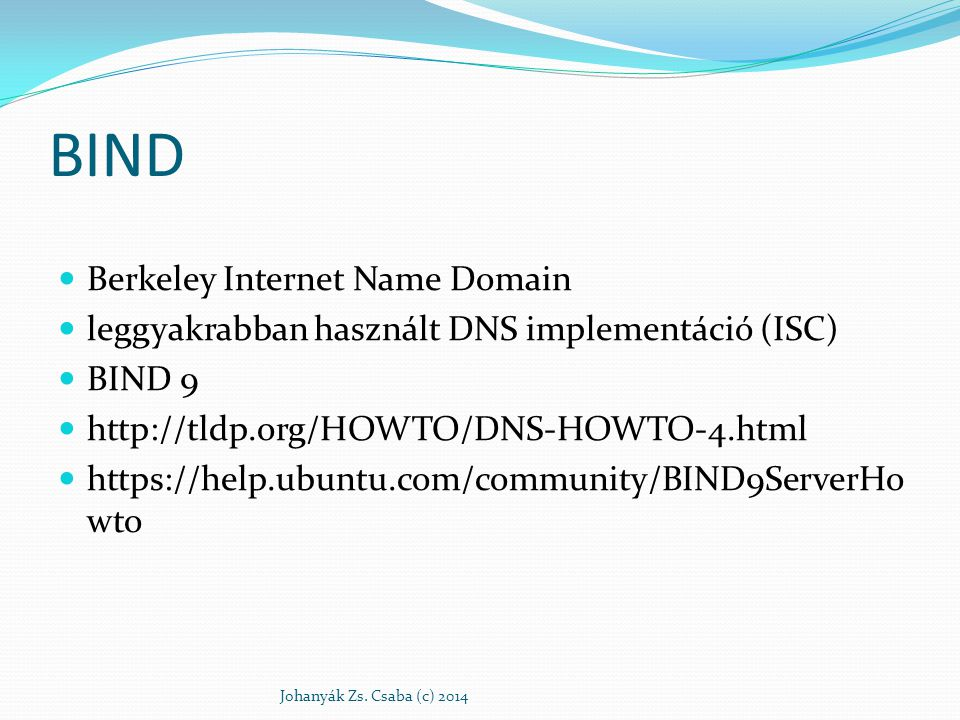 BIND Berkeley Internet Name Domain