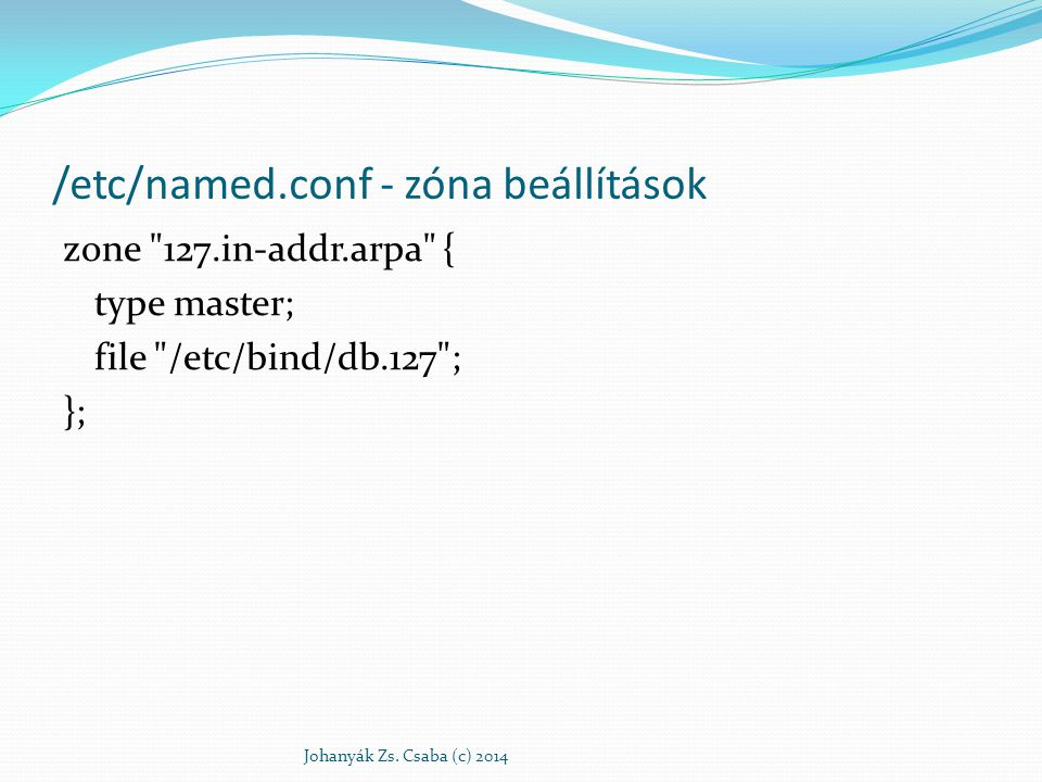 /etc/named.conf - zóna beállítások