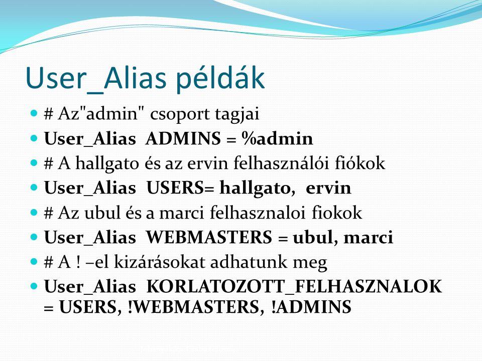 User_Alias példák # Az admin csoport tagjai