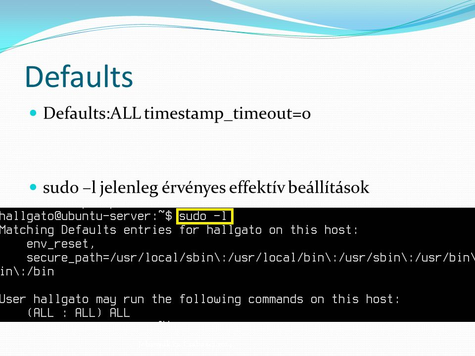 Defaults Defaults:ALL timestamp_timeout=0
