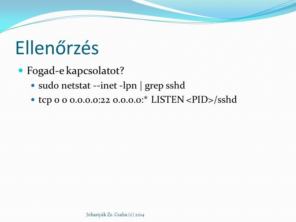Ellenőrzés Fogad-e kapcsolatot sudo netstat --inet -lpn | grep sshd