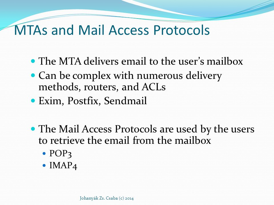 MTAs and Mail Access Protocols