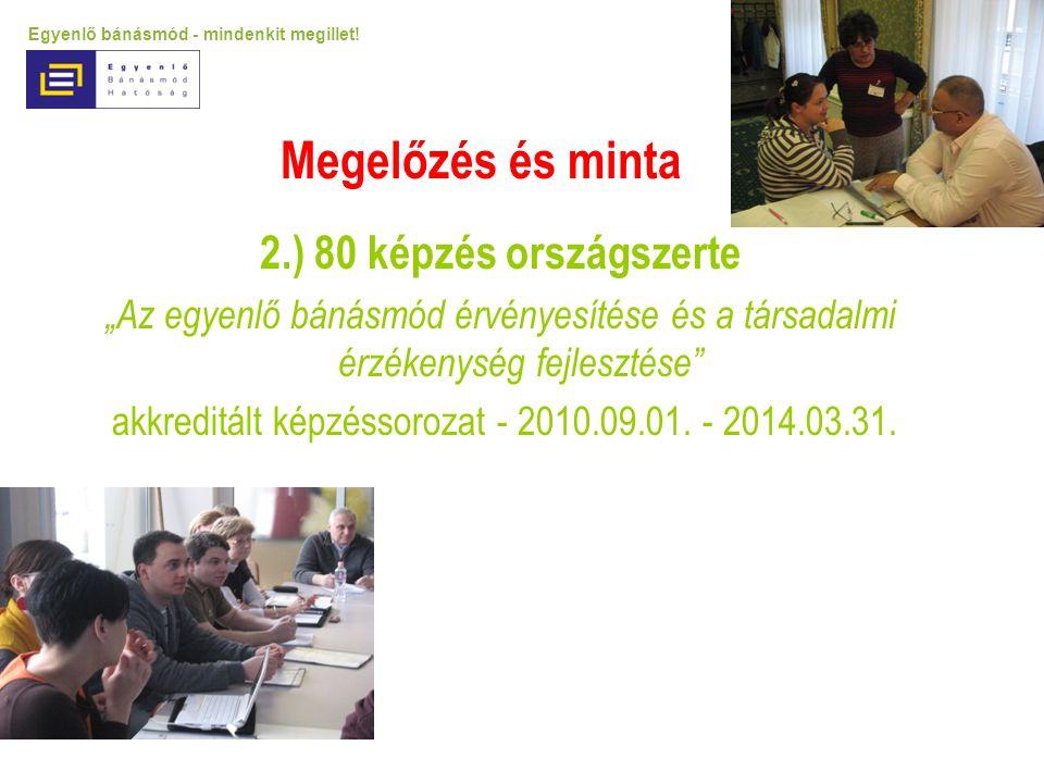 akkreditált képzéssorozat - 2010.09.01. - 2014.03.31.