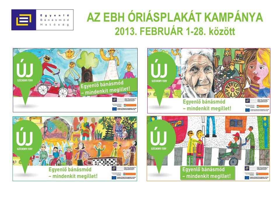 AZ EBH ÓRIÁSPLAKÁT KAMPÁNYA 2013. FEBRUÁR 1-28. között
