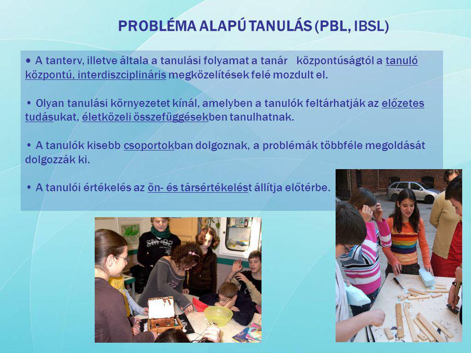 PROBLÉMA ALAPÚ TANULÁS (PBL, IBSL)