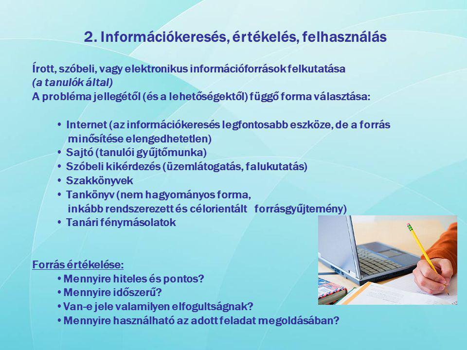 2. Információkeresés, értékelés, felhasználás