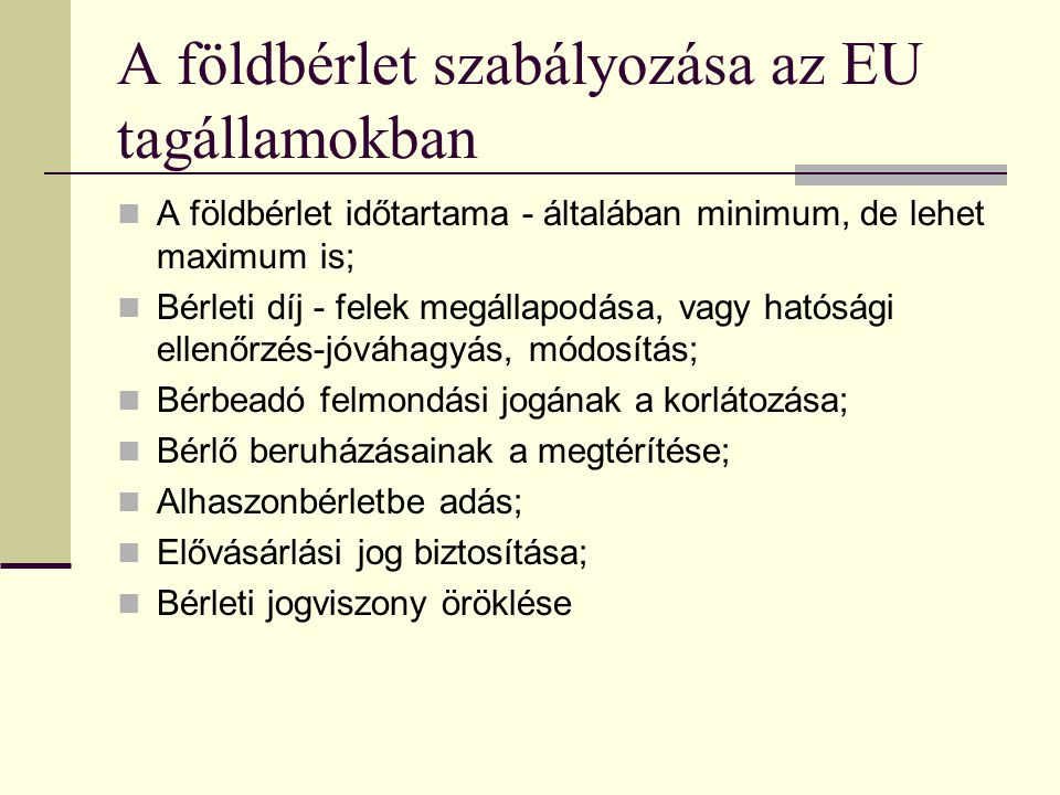 A földbérlet szabályozása az EU tagállamokban