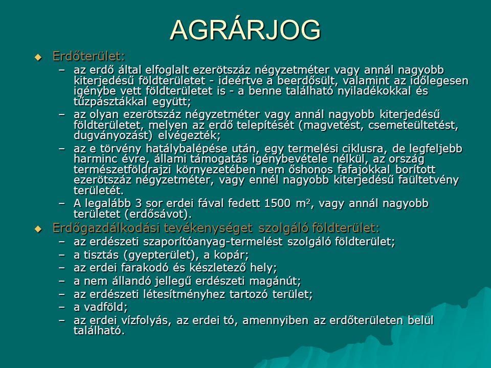 AGRÁRJOG Erdőterület: