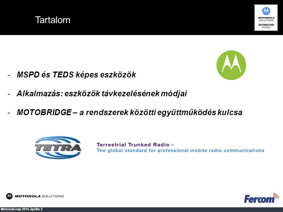 Tartalom MSPD és TEDS képes eszközök