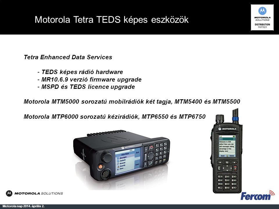 Motorola Tetra TEDS képes eszközök